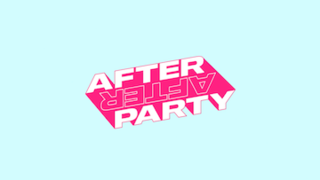 <i>After After Party</i>