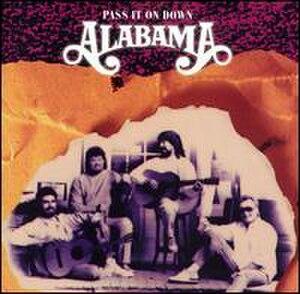 Pass It On Down (Alabama album) - Image: Alabama Pass it on Down