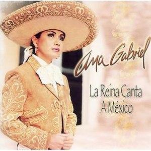 La Reina Canta a México - Image: Anareinacanta