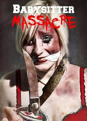 Babysitter Massacre - DVD released by Alternative Cinema