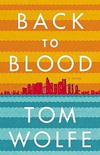<i>Back to Blood</i> novel by Tom Wolfe
