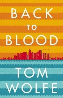 Image result for back to blood by tom wolfe