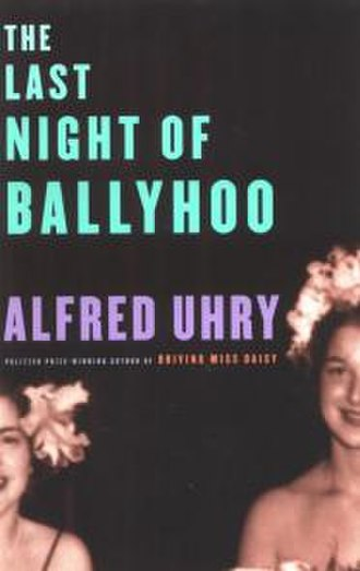 The Last Night of Ballyhoo - Image: Ballyhoo