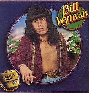 Monkey Grip (Bill Wyman album) - Image: Bill Wyman Monkey Grip Expanded Edition Front