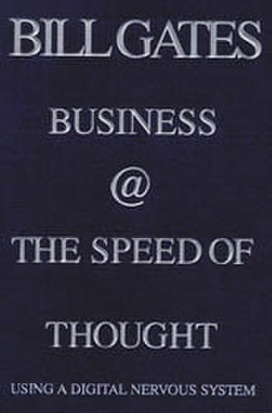 Business @ the Speed of Thought - Image: Business @ the Speed of Thought (book cover)