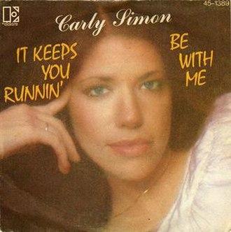 It Keeps You Runnin' - Image: Carly Simon It Keeps You Runnin' single