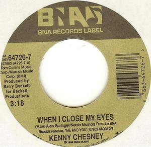 When I Close My Eyes (Keith Palmer song) - Image: Chesney When I Close My Eyes cover