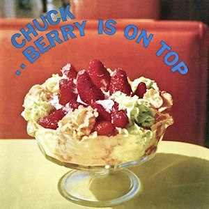 Chuck Berry Is on Top - Image: Chuck Berry Is on Top cover