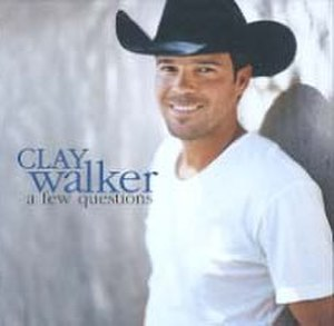 A Few Questions (song) - Image: Clay Walker a few questions single