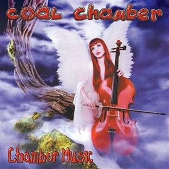 Chamber Music (Coal Chamber album) - Image: Coal Chamber Chamber Music