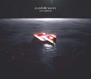 <i>Until the End</i> (EP) 2014 EP by Coldrain