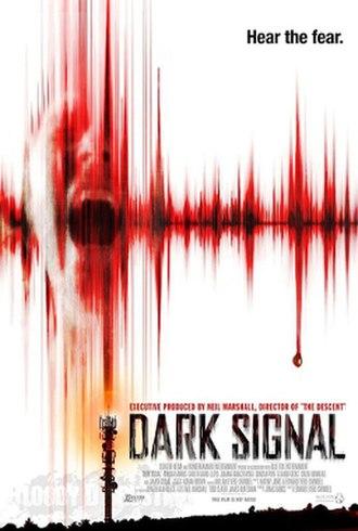 Dark Signal - Image: Dark Signal poster