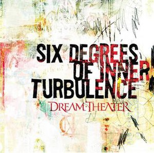 Six Degrees of Inner Turbulence - Image: Dream Theater Six Degrees of Inner Turbulence