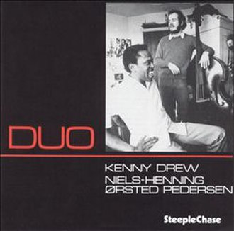Duo (Kenny Drew and Niels-Henning Ørsted Pedersen album) - Image: Duo (Kenny Drew and Niels Henning Ørsted Pedersen album)