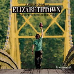 Elizabethtown (soundtrack) - Image: Elizabethtown Soundtrack Vol 2