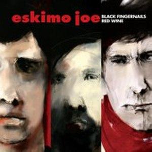 Black Fingernails, Red Wine - Image: Eskimo Joe Black Fingernails Red Wine