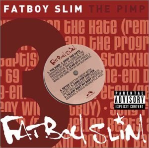 The Pimp - Image: Fatboy Slim The Pimp