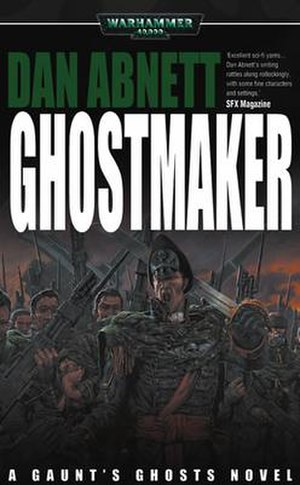 Gaunt's Ghosts - Ghostmaker cover