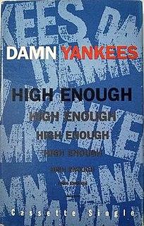High Enough 1990 single by Damn Yankees