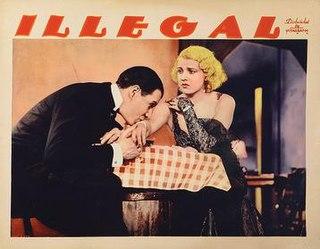 <i>Illegal</i> (1932 film) 1932 film by William C. McGann