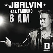 J Balvin Feat Farruko 6 Am Jpg