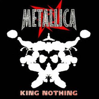 King Nothing - Image: Metallica King Nothing cover