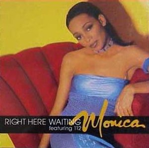 Right Here Waiting - Image: Monica Right Here Waiting