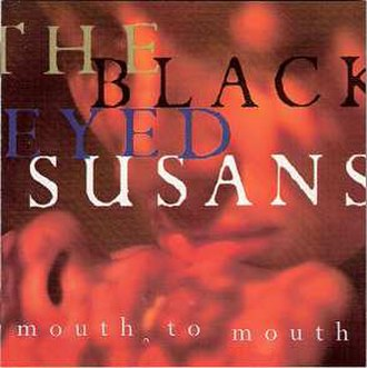 Mouth to Mouth (The Blackeyed Susans album) - Image: Mouth To Mouth BES