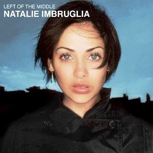 Left of the Middle - Image: Natalie Imbruglia Left of the Middle