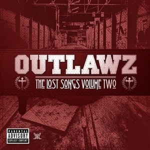 The Lost Songs Vol. 2 - Image: Outlawz The Lost Songs Vol. 2 in 2010