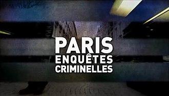 Paris enquêtes criminelles - Image: Paris opening
