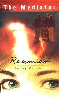 <i>Reunion</i> (Cabot novel) novel in Meg Cabots The Mediator series