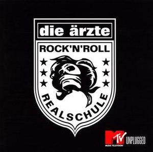 MTV Unplugged: Rock'n'Roll Realschule - Image: Rocknrollrealschule