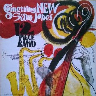 Something New (Sam Jones album) - Image: Something New (Sam Jones album)