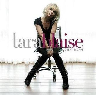 Great Escape (Tara Blaise album) - Image: Tara Blaise Great Escape