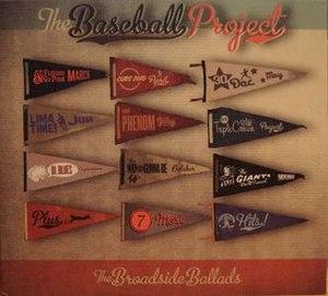 The Broadside Ballads - Image: The Baseball Project The Broadside Ballads