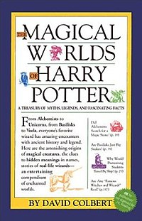 "A rectangular book cover, bearing the title ""The Magical Worlds of Harry Potter."" Around the title are several pictures of magical creatures and bits of text. The very bottom reads ""By David Colbert"" with a spiked green circle beside it."