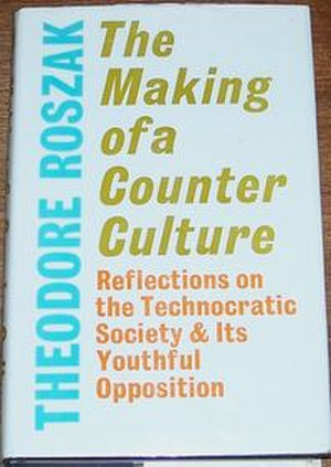 The Making of a Counter Culture - Image: The Making of a Counter Culture
