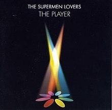 The Player (The Supermen Lovers album) cover.jpg
