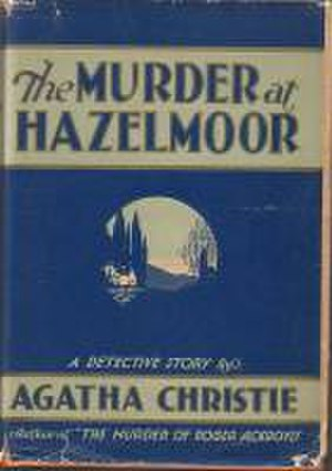 The Sittaford Mystery - Dust-jacket illustration of the US (true first) edition. See Publication history (below) for UK first edition jacket image.