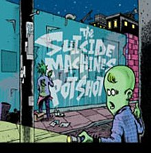The Suicide Machines-Potshot cover.jpg