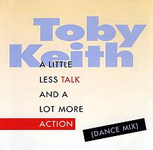 Toby Keith - A Little Less Talk.jpg