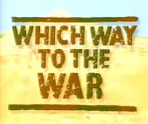 Which Way to the War - Title screen