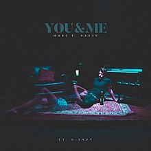 Single by Marc E. Bassy featuring G-Eazy