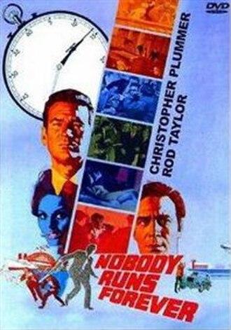 """Nobody Runs Forever - Image: """"Nobody Runs Forever"""" (1968)"""
