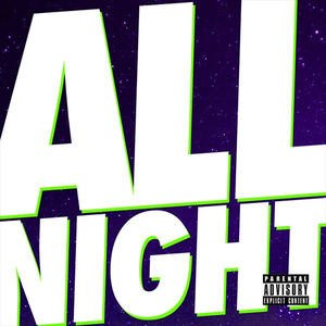 All Night (Juicy J and Wiz Khalifa song) - Image: All Night