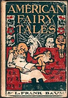 <i>American Fairy Tales</i> book by L. Frank Baum