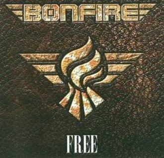 Free (Bonfire album) - Image: Bonfire Free