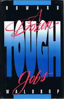 Book Cover of A Dozen Tough Jobs by Howard Waldrop.jpg
