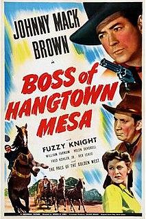<i>Boss of Hangtown Mesa</i> 1942 film by Joseph H. Lewis